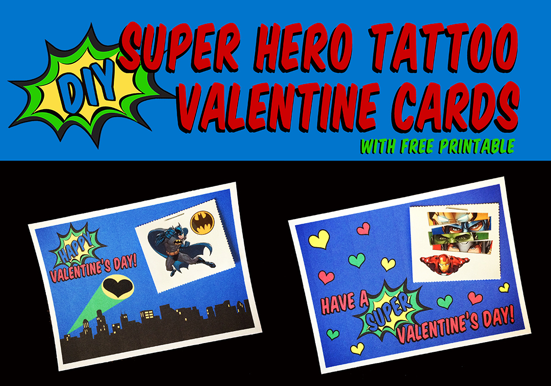 DIY Super Hero Tattoo Valentines Card Banner.jpg