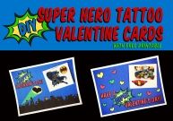 DIY Super Hero Tattoo Valentines Card Banner
