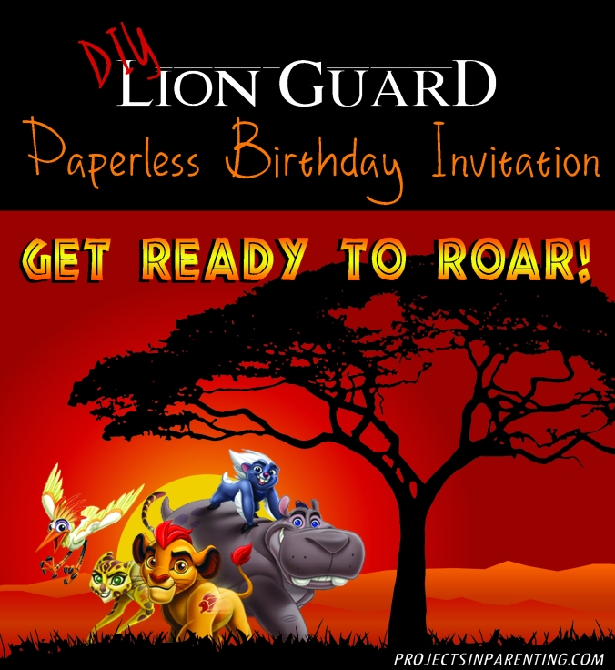 DIY Lion Guard Paperless Birthday Party Invite