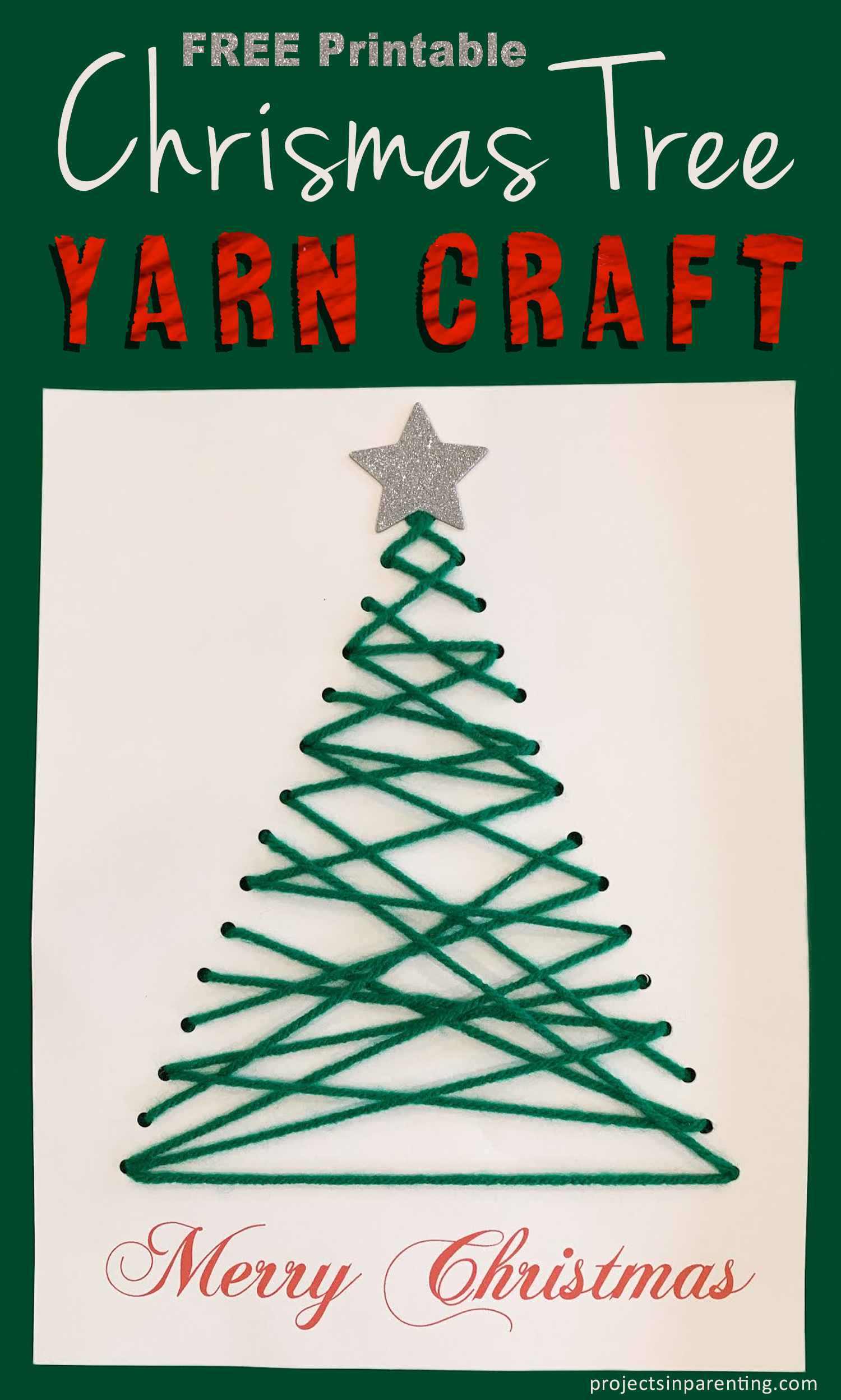 Christmas Tree Yarn Craft FREE Printable - projectsinparenting.com